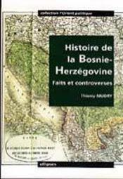 Histoire De La Bosnie-Herzegovine Faits Et Controverses - Intérieur - Format classique