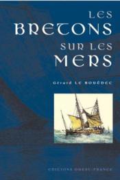 Les bretons sur les mers - Couverture - Format classique