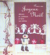 Pour un joyeux Noël ; décors et cadeaux à faire soi-même - Intérieur - Format classique