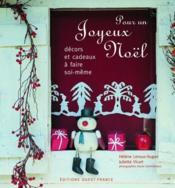 Pour un joyeux Noël ; décors et cadeaux à faire soi-même - Couverture - Format classique