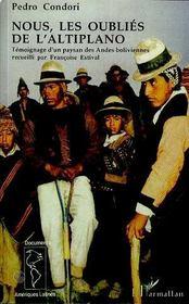 Nous, les oubliés de l'altiplano ; témoignage d'un paysan des andes boliviennes - Intérieur - Format classique