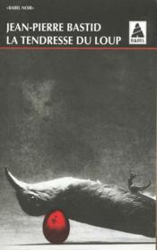 La Tendresse Du Loup Babel 282 - Couverture - Format classique
