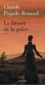 Le Desert De La Grace - Couverture - Format classique