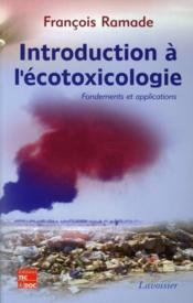 Introduction a l'écotoxicologie ; fondements et applications - Couverture - Format classique