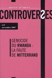 Controverses N.6 ; Le Génocide Des Tutsis En 1994 - Intérieur - Format classique