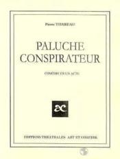 Paluche conspirateur - Couverture - Format classique