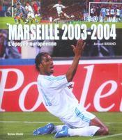 Marseille 2003-2004 ; l'epopee europeenne - Intérieur - Format classique