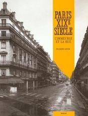 Paris Xix° Siecle L'Immeuble Et La Rue - Intérieur - Format classique