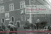 Sur les pas de tempo di roma d'Alexis Curvers - Intérieur - Format classique