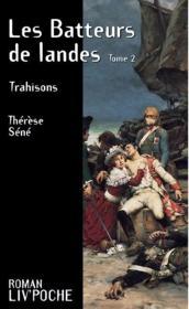Le Batteurs De Landes T.2 ; Trahisons - Couverture - Format classique