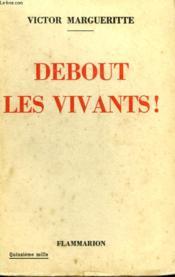 Debout Les Vivants ! - Couverture - Format classique