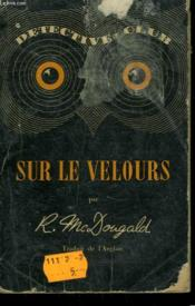 Sur Le Velours. Collection Detective Club N° 22 - Couverture - Format classique