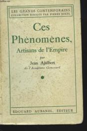Ces Phenomenes, Artisans De L'Empire - Couverture - Format classique