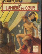 La Lumiere Du Coeur - Couverture - Format classique