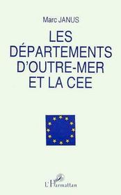 Les Departements D'Outre-Mer Et La Cee - Intérieur - Format classique