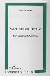 Valeurs Et Associations ; Entre Changement Et Continuite - Intérieur - Format classique