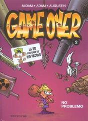 Game over t.2 ; no problemo - Intérieur - Format classique