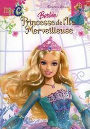 Barbie, princesse de l'ile merveilleuse - Intérieur - Format classique