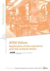 Atex valves application of the regulation and risk analysis sheets performances results of the works - Couverture - Format classique
