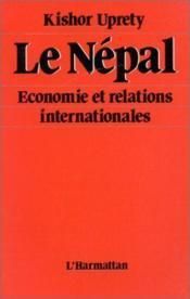 Le Népal ; économie et relations internationales - Couverture - Format classique