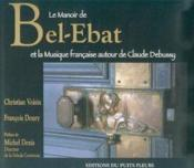 Bel-Ebat ; Et La Naissance De La Musique Moderne Francaise - Couverture - Format classique