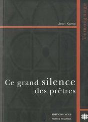 Ce Grand Silence Des Pretres - Intérieur - Format classique