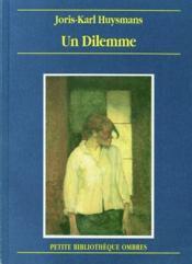 Dilemme (Un) - Couverture - Format classique