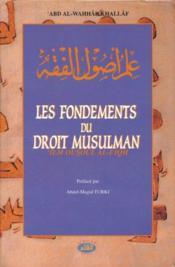 Les fondements du droit musulman ; 'ilm ousoûl al-fiqh - Couverture - Format classique