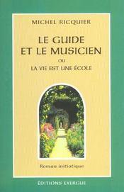 Guide Et Le Musicien (Le) - Intérieur - Format classique
