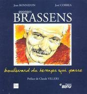 Georges Brassens ; boulevard du temps qui passe - Intérieur - Format classique