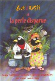 Gus Et Rosie Et La Perle Disparue - Couverture - Format classique