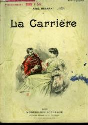 La Carriere. Collection Modern Bibliotheque. - Couverture - Format classique