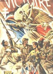 Victoire Numero Special - Supplement A La Revue L'Armee Francaise Au Combat - Couverture - Format classique