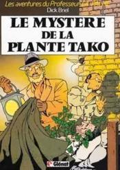Les Aventures Du Professeur La Palme T.1 ; Le Mystere De La Plante Tako - Couverture - Format classique