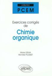 Exercices Corriges De Chimie Organique - Couverture - Format classique