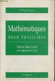 Mathematiques Pour Physiciens - Couverture - Format classique