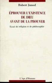 Eprouver L'Existence De Dieu - Couverture - Format classique
