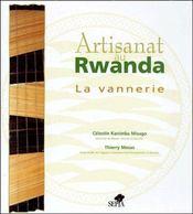 Artisanat au Rwanda ; la vannerie - Couverture - Format classique
