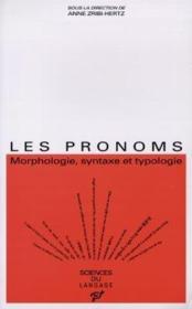 Les pronoms ; morphologie, syntaxe et typologie - Couverture - Format classique