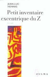 Petit Inventaire Excentrique Du Z - Intérieur - Format classique