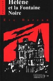 Helene Et La Fontaine Noire - Couverture - Format classique