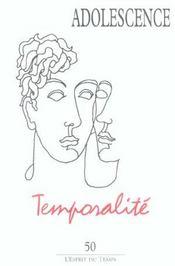 Adolescence N 50 T22 N 4 2004 - Temporalite - Intérieur - Format classique