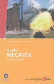 Guide mecatex francais english environnement securite reglementation 6d43 - Couverture - Format classique