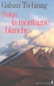 Sous La Montagne Blanche - Intérieur - Format classique