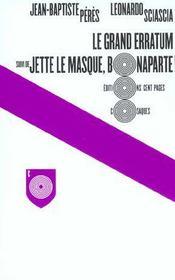 Le grand erratum ; jette le masque, Bonaparte - Intérieur - Format classique