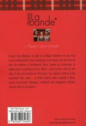 La bande des garces t.6 ; tapez L pour looser - 4ème de couverture - Format classique