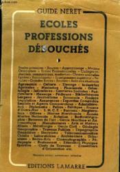 Ecoles Professios Debouches - Couverture - Format classique