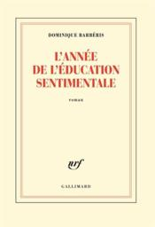 Vente  L'année de l'Education sentimentale  - Dominique Barberis