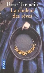 Vente  La Couleur Des Reves  - Rose Tremain