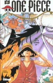 One piece t.10 ; Ok, let's stand up ! - Couverture - Format classique